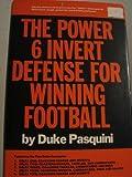 The power 6 invert defense for winning football
