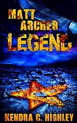 Matt Archer: Legend (Matt Archer #3) (English Edition)