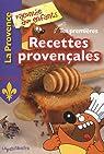 Tes premières recettes provençales par Lescaille-Moulènes