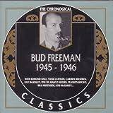 Bud Freeman 1945-1946