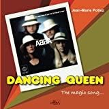 img - for Dancing Queen, the magic song... book / textbook / text book