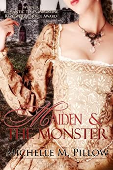 Maiden and the Monster by [Pillow, Michelle M.]
