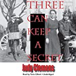 Three Can Keep a Secret: A Stella Crown Mystery | Judy Clemens