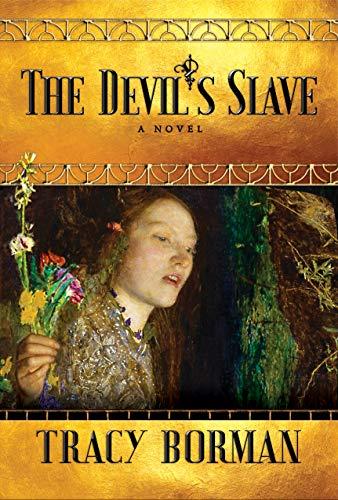 Image of The Devil's Slave: A Novel (Frances Gorges Historical Trilogy)