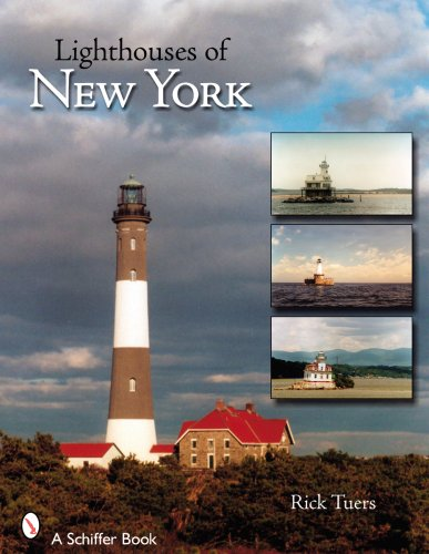 Lighthouses of New York State: A Photographic and Historic Digest of New York's Martitime Treasures