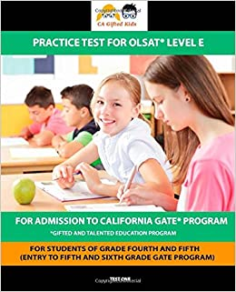 CA Gifted Kids Practice Test for OLSAT® Level E (for grade 4 and 5 students): CA Gifted Kids: 9781942375951: Amazon.com: Books