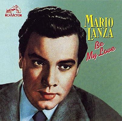 Amazon | Be My Love | Mario Lanza | ライトクラシック | 音楽