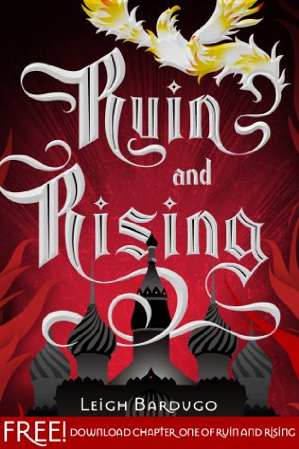 Ruin and Rising: Chapter 1 (The Grisha Trilogy)