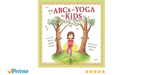 The ABCS of Yoga for Kids: Amazon.es: Teresa Anne Power ...