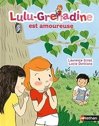 Lulu-Grenadine est amoureuse