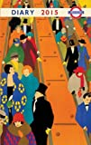 img - for London Underground Poster Diary 2015 book / textbook / text book