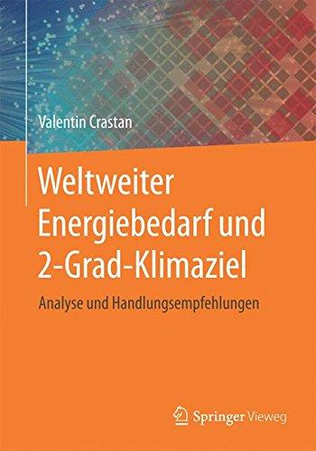 Weltweiter Energiebedarf und 2-Grad-Klimaziel: Analyse und Handlungsempfehlungen (German Edition) ebook