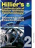 Hilliers Fundamentals of Motor Vehicle Technology 5th Edition Book 2 Powertrain Electronics: Powertrain Electronics Bk. 2