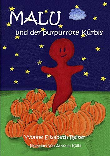 Malu und der purpurrote Kürbis (Ein kleiner Geist und Halloween) (German Edition)