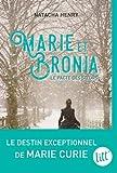 Marie et Bronia: Le pacte des soeurs