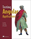img - for Testing Angular Applications book / textbook / text book