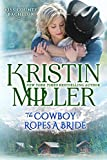 img - for The Cowboy Ropes a Bride (Kiss County Bachelors Book 1) book / textbook / text book