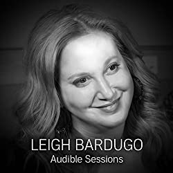 FREE: Audible Sessions with Leigh Bardugo