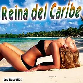 reina del caribe los robreños from the album reina del caribe single