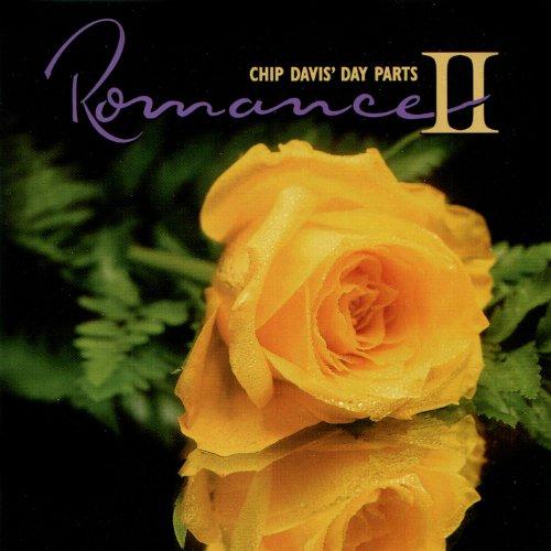 Chip Davis' Day Parts - Romance II