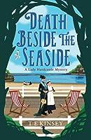 Death Beside the Seaside (A Lady Hardcastle Mystery)