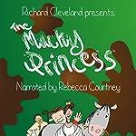 The Mucky Princess: The Mucky Princess Series, Book 1   Richard Cleveland