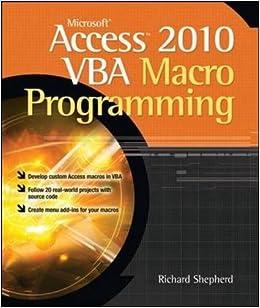 Microsoft Access 2010 VBA Macro Programming (Programming & Web Development - OMG) Download