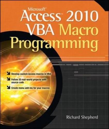 Microsoft Access 2010 VBA Macro Programming by McGraw-Hill Education