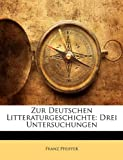 Zur Deutschen Litteraturgeschichte, Franz Pfeiffer, 1147638292