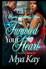 Fumbled Your Heart Paperback