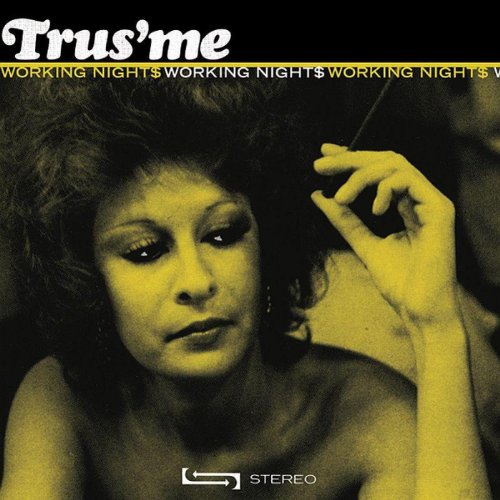 Trusme-Working Nights-(FCCD026)-CD-FLAC-2007-HOUND Download