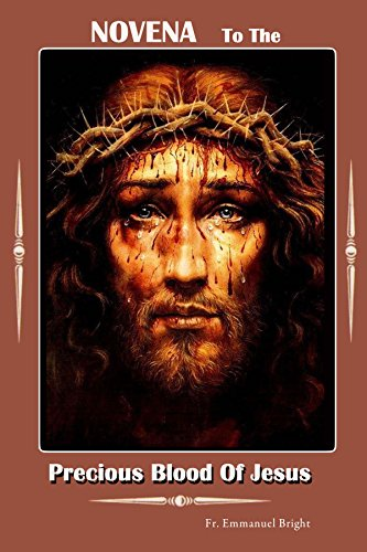 NOVENA  DEVOTION TO THE MOST  PRECIOUS BLOOD OF OUR LORD JESUS CHRIST: The powerful devotional chaplet rosary of (Favor Prayer Card)