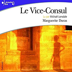 Le Vice-Consul Audiobook