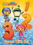 Count with Us! (Team Umizoomi) (Board Book)