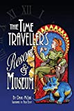 img - for The Time Traveller's Resort and Museum book / textbook / text book