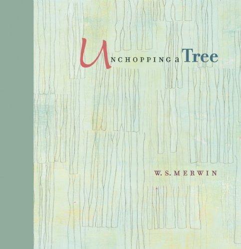 Unchopping a Tree by Trinity University Press
