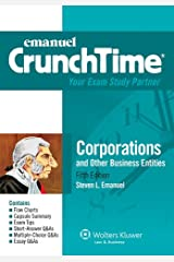 Emanuel CrunchTime for Corporations and Other Business Entities: Corporations, Fifth Edition (Emanuel CrunchTime Series) Kindle Edition