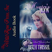 The Hunter's Moon (The Secret Warrior Series) Audiobook by Beth Trissel Narrated by Victoria Brodski