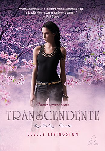 Transcendente: O Amor Vence (Starling)