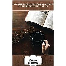 La Contre-Guérilla française au Mexique, souvenirs des terres chaudes (Biographies Historiques) (French Edition)