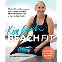 Beach Fit: From the health and fitness expert who's helped thousands of women eat well, lose weight and get healthy
