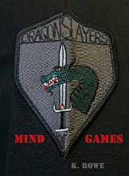 Dragonslayers: Mind Games (Dragonslayers Saga  Book 2)