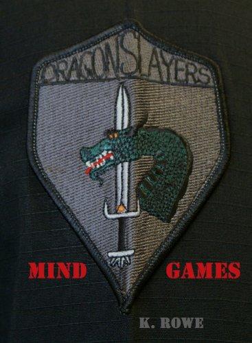 Dragonslayers: Mind Games (Dragonslayers Saga  Book 2)