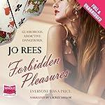 Forbidden Pleasures   Jo Rees