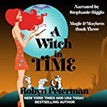 A Witch in Time: Magic and Mayhem, Book 3 | Robyn Peterman