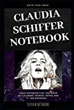 Claudia Schiffer Notebook: Great Notebook for School or as a Diary, Lined With More than 100 Pages.  Notebook that can serve as a Planner, Journal, Notes and for Drawings. (Claudia Schiffer Notebooks)