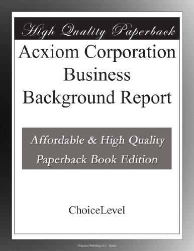 Acxiom Corporation Business Background Report