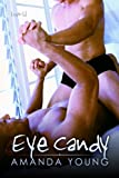 Eye Candy by Amanda Young front cover