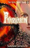Pharmakon (The Kota Series Book 3)