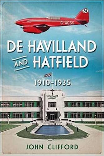 de Havilland and Hatfield 1910-1935